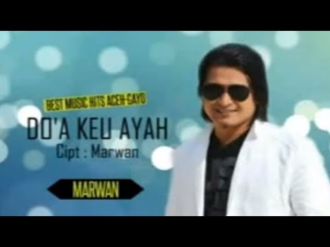 Marwan L - Do'a Keu Ayah