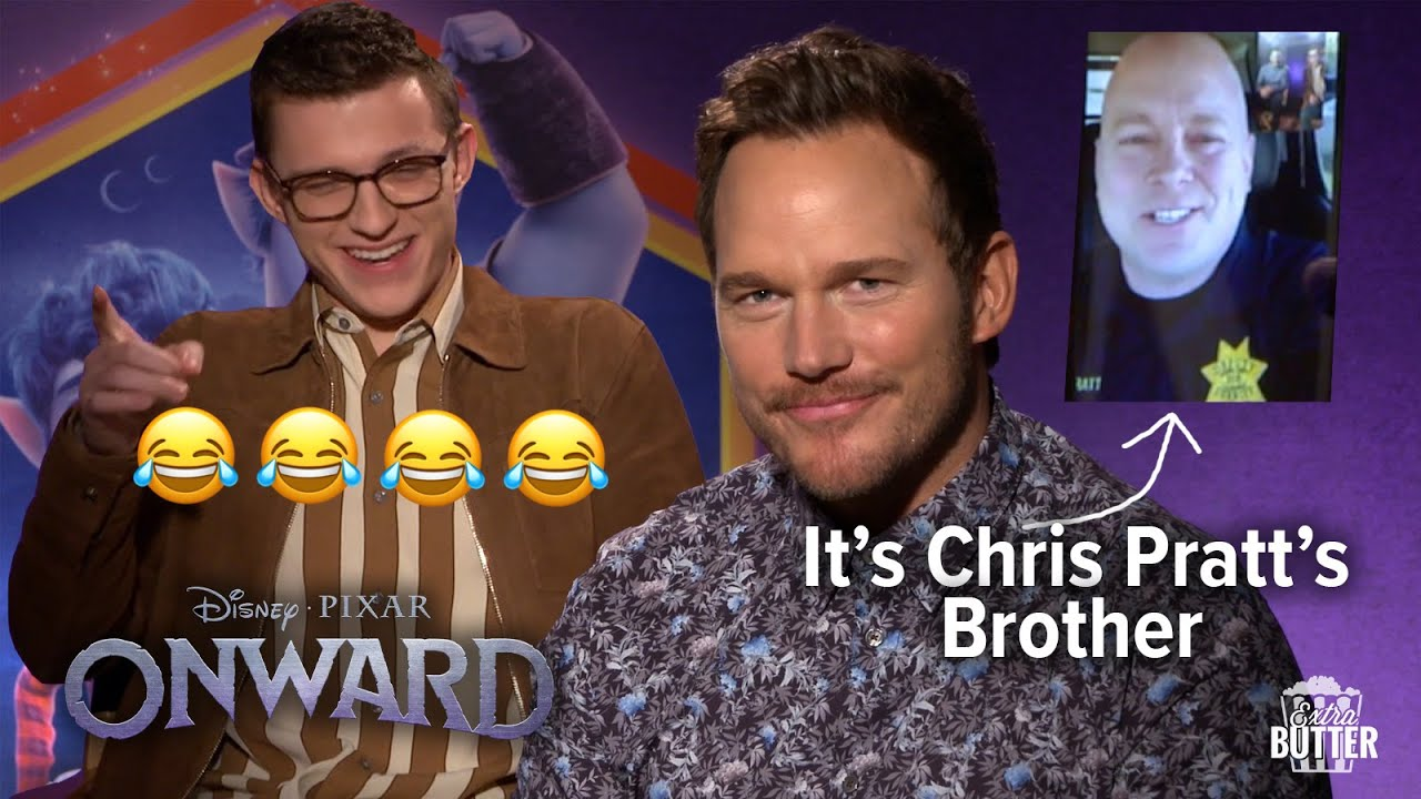 Chris Pratt's brother tells him Tom Holland is his favorite Avenger | FUNNY & SWEET Onward