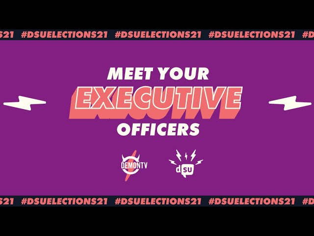 Meet your Executive Officers | #DSUElections21