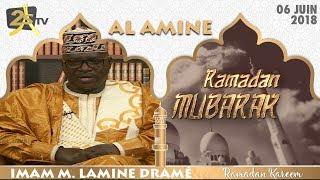 AL AMINE DU 06 JUIN 2018 AVEC IMAM MOUHAMADOUL LAMINE DRAMÉ