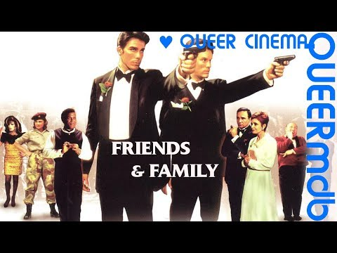 Friends and family  gay themed movie 2001