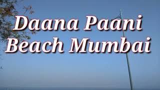 Daana Paani Beach, Madh, Mumbai