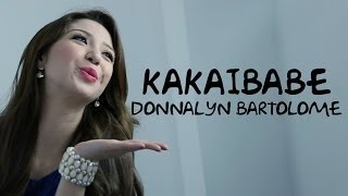 Repeat youtube video Kakaibabe Teaser [Diary ng Panget The Movie OST] - Donnalyn Bartolome