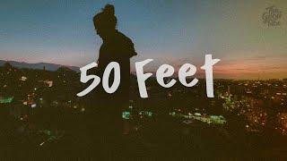 Somo - 50 Feet  Lyrics