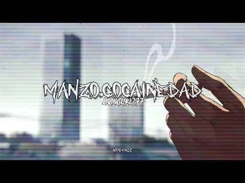 MANZO.Cocainedad - LIVINGLIKETIFF