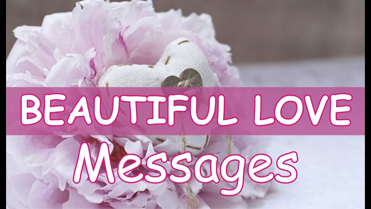 Beautiful Love Messages You Are So Beautiful Love Messages Love