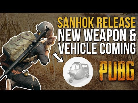 PUBG News | SANHOK Release, New Vehicle, Weapon, FPS Fixes