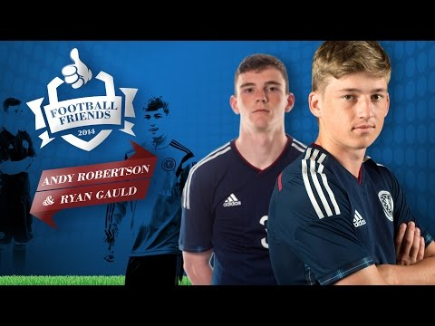 FOOTBALL FRIENDS // Andrew Robertson & Ryan Gauld