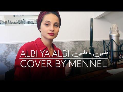 Youtube: Albi ya Albi – Nancy Ajram ( Mennel cover)