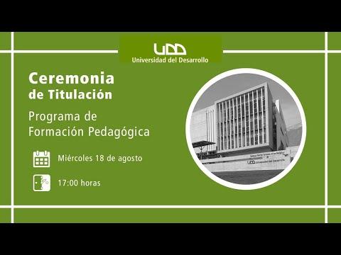 Ceremonia de Titulación | Programa de Formación Pedagógica | Sede Santiago