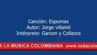 ESPUMAS -- MUSICA COLOMBIANA -- JORGE VILLAMIL