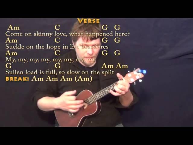 Skinny Love (Bon Ivers) Ukulele Cover Lesson with Chords/Lyrics ...