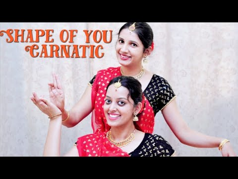 Shape of you Carnatic Version  Indian...