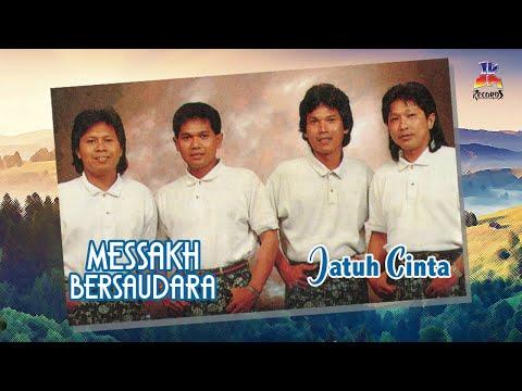 Messakh Bersaudara - Jatuh Cinta (Official Lyric Video)