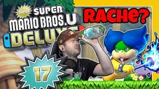 NEW SUPER MARIO BROS. U DELUXE 🌰 #17: Crazy & legendär - Rache an Ludwig?