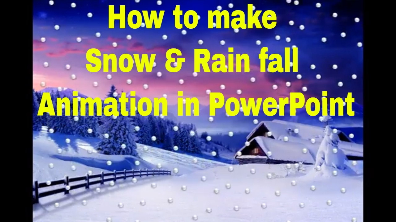 How To Make Snow Rain Fall Animation In Powerpoint