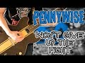 watch he video of Pennywise - Won't Give Up The Fight Guitar Cover 1080P