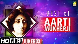 Best of Aarti Mukherji | Bengali Movie Songs  Jukebox | আরতি মুখার্জির