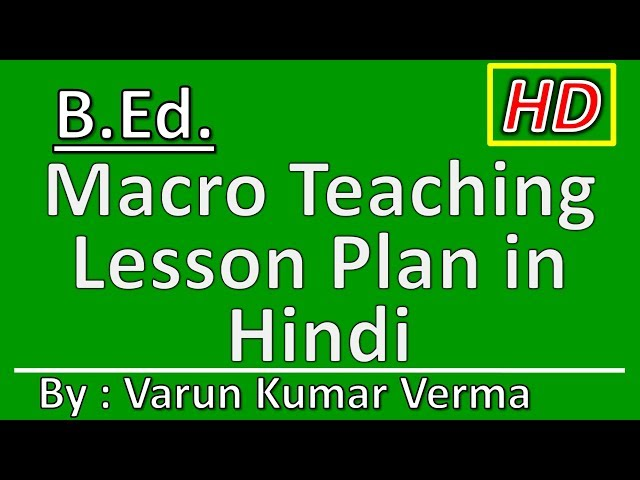 B.Ed. Macro Teaching Lesson Plan in Hindi (One Month) Subject : Biological Science Full HD 1080p