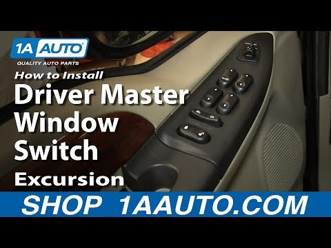 How To Install Replace Driver Master Window Switch 2002-05 Excursion 02-04 F250 F350