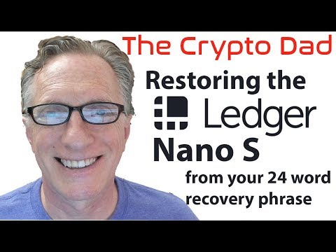 How to Restore a Ledger Nano S from Your 24 Word Recovery Phrase