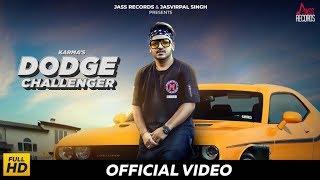 Dodge Challenger (Full Song) Karma New Punjabi Songs 2019 Latest Punjabi Songs 2019