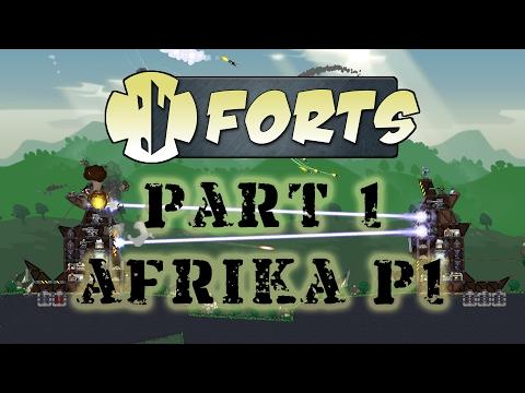 AFRIKA PART 1 | Forts | Part 1