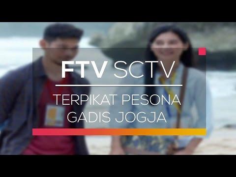 FTV SCTV - Terpikat Pesona Gadis Jogja