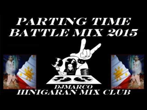 ORIGENAL BATTLE MIX 2015**PARTING TIME SLOWJAM**HINIGARAN MIX CLUB