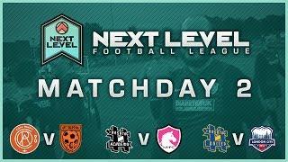 matchday 2 highlights next level football league