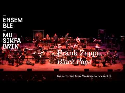 Frank Zappa, Black Page Performed By Ensemble Musikfabrik