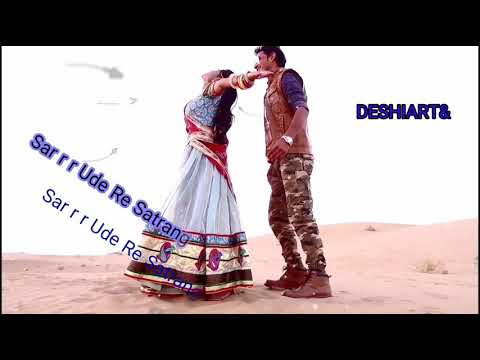 Satrangi lehariyo#song best /whatsapp /stutas in rajasthani# 2018