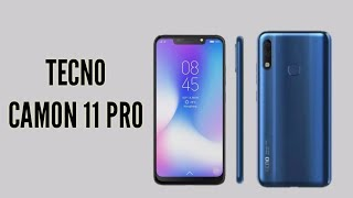 Introducing the Tecno Camon 11 Pro Camera, 24 MP Front and 6GB RAM - Amazing Technology Mobile Phone