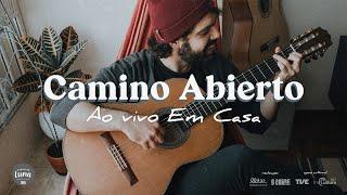 Camino Abierto | Live Em Casa