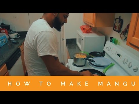 HOW TO MAKE MANGU (DOMINICAN DISH)