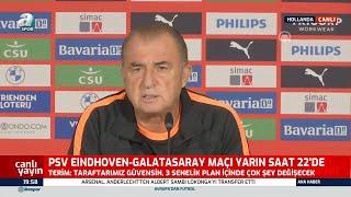 Fatih Terim'den PSV Maçı Öncesi Transfer Mesajı!