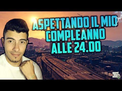 🔴 [LIVE] ASPETTANDO IL MIO COMPLEANNO ALLE 24:00 CON VOI! GTA 5 ONLINE