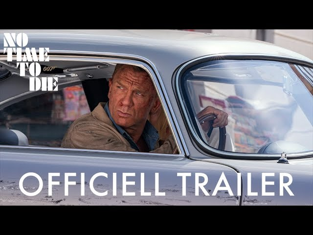 NO TIME TO DIE - Officiell trailer