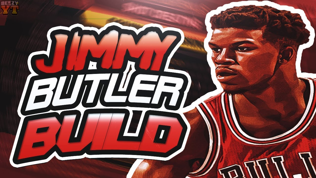 69457a71d81 HOW TO MAKE A JIMMY BUTLER BUILD ON NBA 2K18