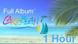 Caribbean Music Happy Song: Day Dreams 1 HOUR Relaxing Summer Music Instrumental (HD Beach Video)