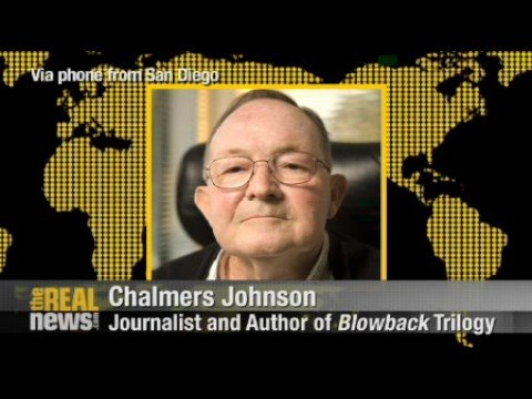 Chalmers Johnson Pt2: Last days of the American Republic?