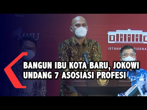 Datangi Jokowi, 7 Asosiasi Profesi Usul Pembangunan Ibu Kota Baru Harus Utamakan Unsur Lingkungan
