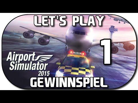 AIRPORT SIMULATOR 2015 #1 | Erster Arbeitstag + Gewinnspiel ★ Let's Play Airport Simulator 2015