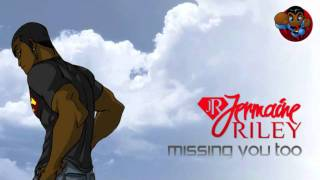 Jermaine Riley - Missing You Too (Audio & Download Link) | @jermaine_riley