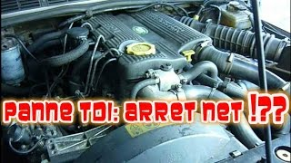 Arret net moteur en roulant, panne Tdi Land Rover