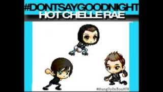 Don't Say Goodnight Animation Hot Chelle Rae