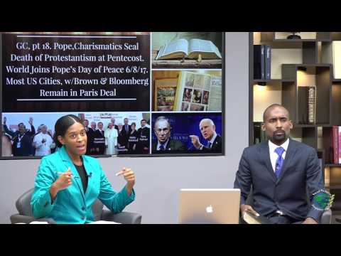 GC18 Pope,Charismatics seal Death of Protestantism@Pentecost World joins Pope's Day of Peace 6 8 17