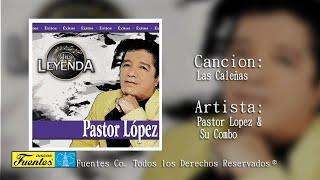 Las Calenas  - Pastor Lopez Y Su Combo /  Discos Fuentes
