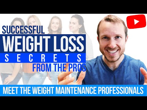 Successful Weight Loss Secrets From the Pros (Meet the Weight Maintenance Professionals)
