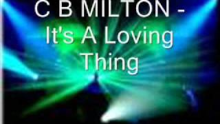 c b milton it s a loving thing continental club mix